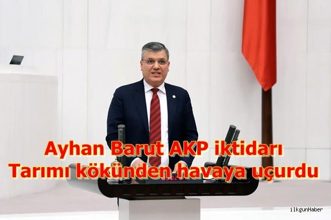 AKP iktidarı tarımı kökünden havaya uçurdu