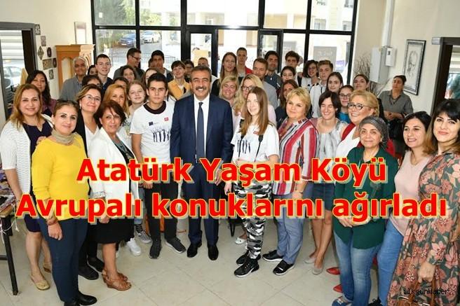 Atatürk Yaşam Köyü Avrupalı konuklarını ağırladı