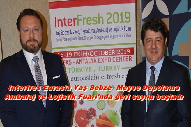 Interfres Eurasia Yaş Sebze  Meyve Depolama Ambalaj ve Lojistik Fuarı'nda geri sayım başladı