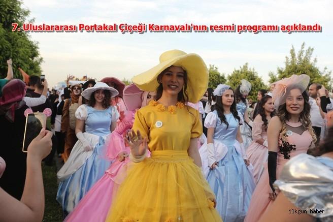 7. Uluslararası Portakal Çiçeği Karnavalı'nın resmi programı açıklandı