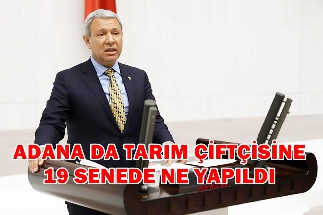 ADANA DA TARIM ÇİFTÇİSİNE 19 SENEDE NE YAPILDI