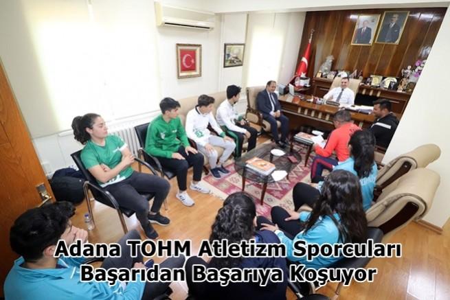 Adana TOHM Atletizm Sporcuları Başarıdan Başarıya Koşuyor