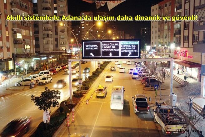 Akıllı sistemlerle Adana'da ulaşım daha dinamik ve güvenli!