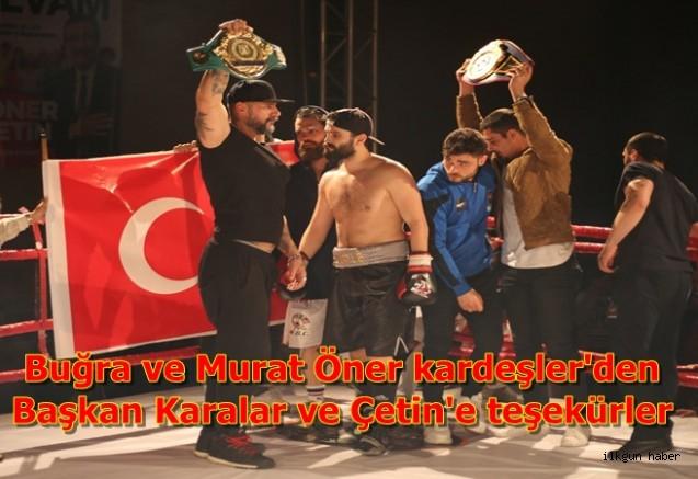 Buğra ve Murat Öner kardeşler'den,Başkan Karalar ve Çetin'e  teşekürler