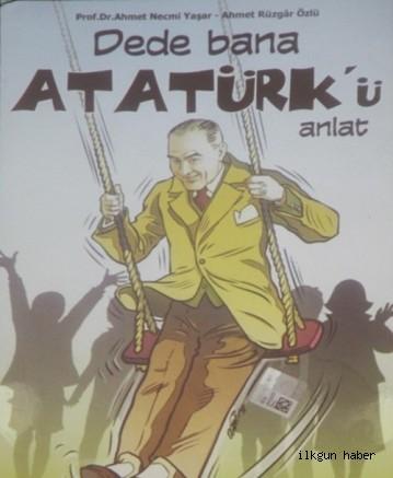 Dede Bana Atatürk'ü Anlat…