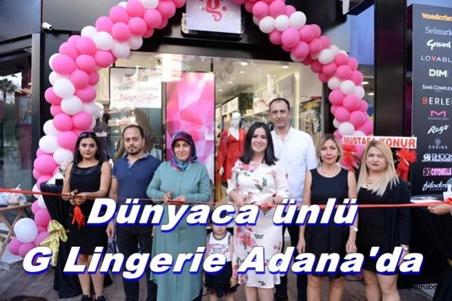 Dünyaca ünlü iç giyim markalarını bir arada sunan G Lingerie Adana'da