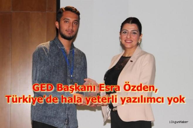 GED Başkanı Esra Özden, Türkiye'de hala yeterli yazılımcı yok