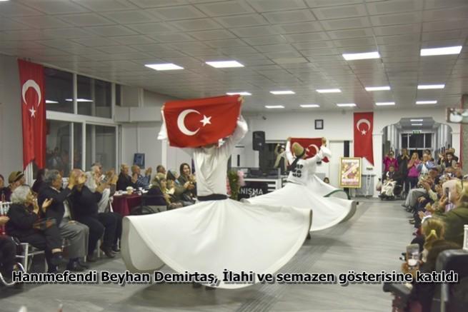Hanımefendi Beyhan Demirtaş, İlahi ve semazen gösterisine katıldı