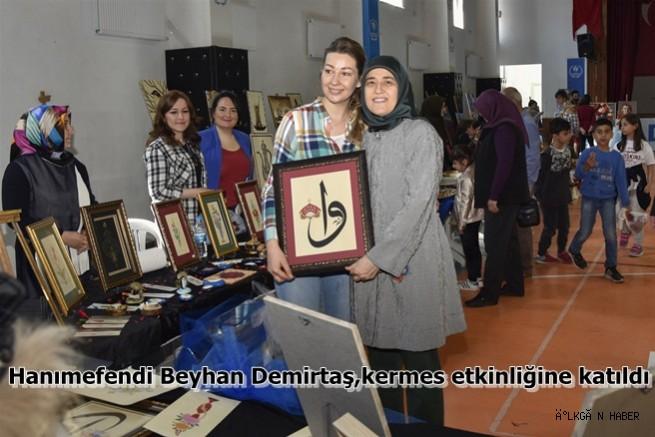 Hanımefendi Beyhan Demirtaş,Kermes etkinliğine katıldı