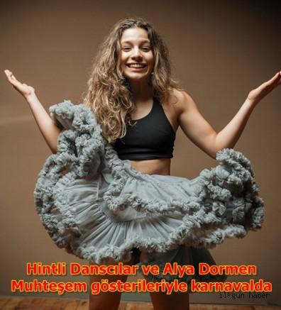 Hintli Danscılar ve Alya Dormen,Muhteşem gösterileriyle karnavalda