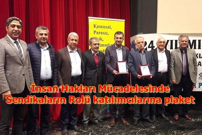 İnsan Hakları Mücadelesinde Sendikaların Rolü katılımcılarına plaket