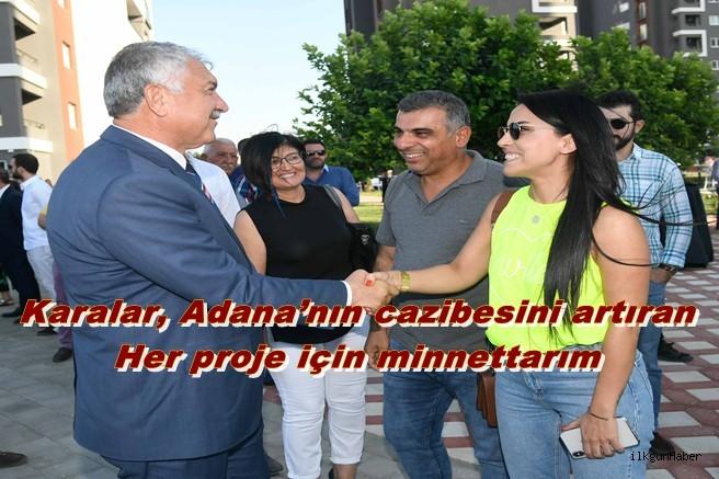 """Karalar, """"Adana'nın cazibesini artıran her proje için minnettarım"""""""