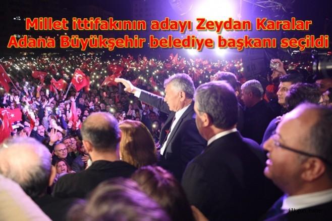 Millet ittifakının adayı Zeydan Karalar Adana Büyükşehir belediye başkanı seçildi