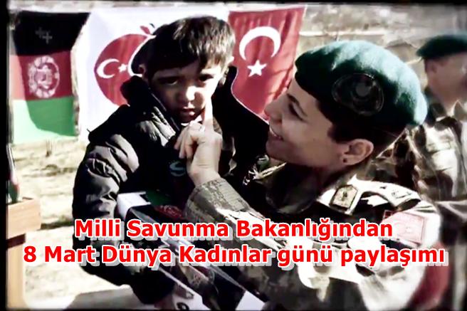 Milli Savunma Bakanlığından 8 Mart Dünya Kadınlar günü paylaşımı