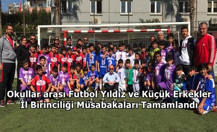 Okullar arası Futbol Yıldız ve Küçük Erkekler İl Birinciliği Müsabakaları Tamamlandı