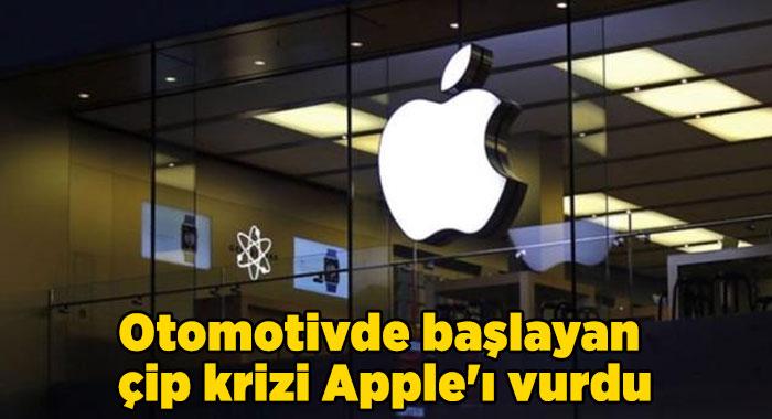Otomotivde başlayan çip krizi Apple'ı vurdu