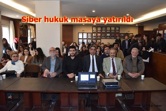 Siber hukuk masaya yatırıldı