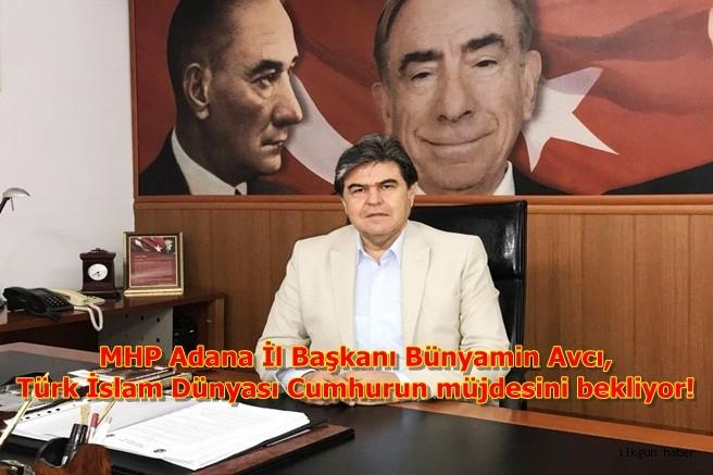 Türk İslam Dünyası Cumhurun müjdesini bekliyor!
