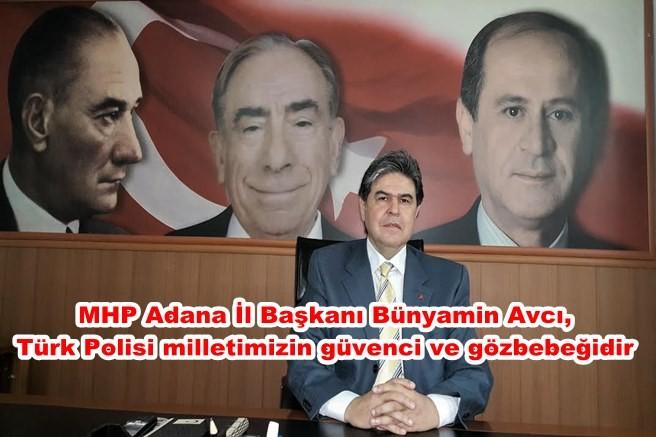 Türk Polisi milletimizin güvenci ve gözbebeğidir
