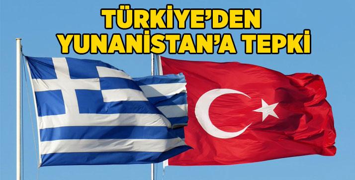 Türkiye'den, Yunanistan'a tepki