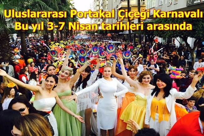 Uluslararası Portakal Çiçeği Karnavalı bu yıl 3-7 Nisan tarihleri arasında