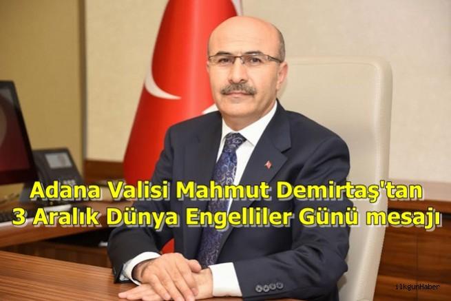 Vali Demirtaş'tan 3 Aralık Dünya Engelliler Günü mesajı